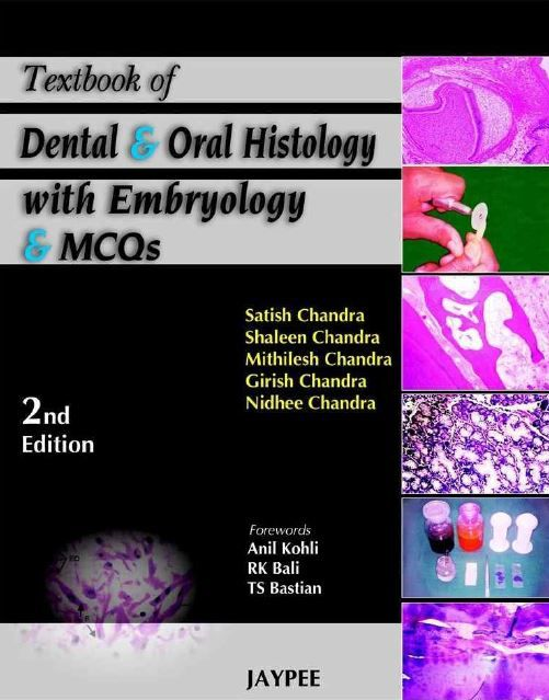 Textbook Of Dental And Oral Histology With Embryology And Mcqs 2nd