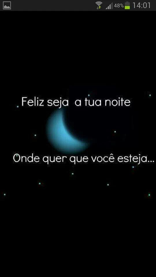 Feliz Seja A Tua Noite Onde Quer Que Voce Esteja Boa Noite E