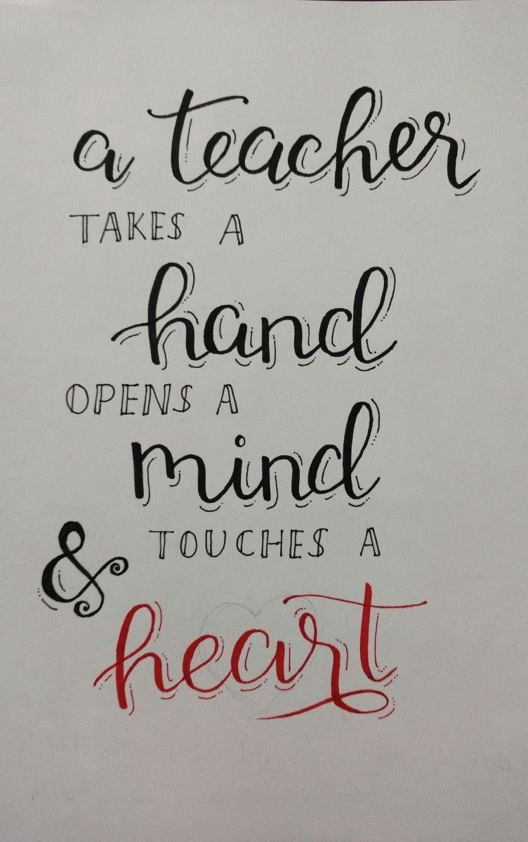 teacher quote calligraphy | hand lettering | calligraphy, lettering