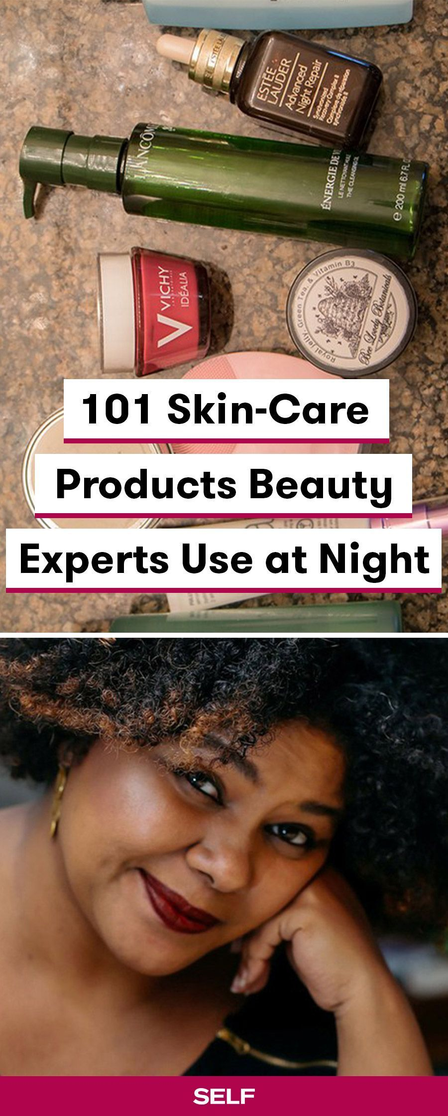 Everyone S Night Time Skin Care Routine Is And Should Be