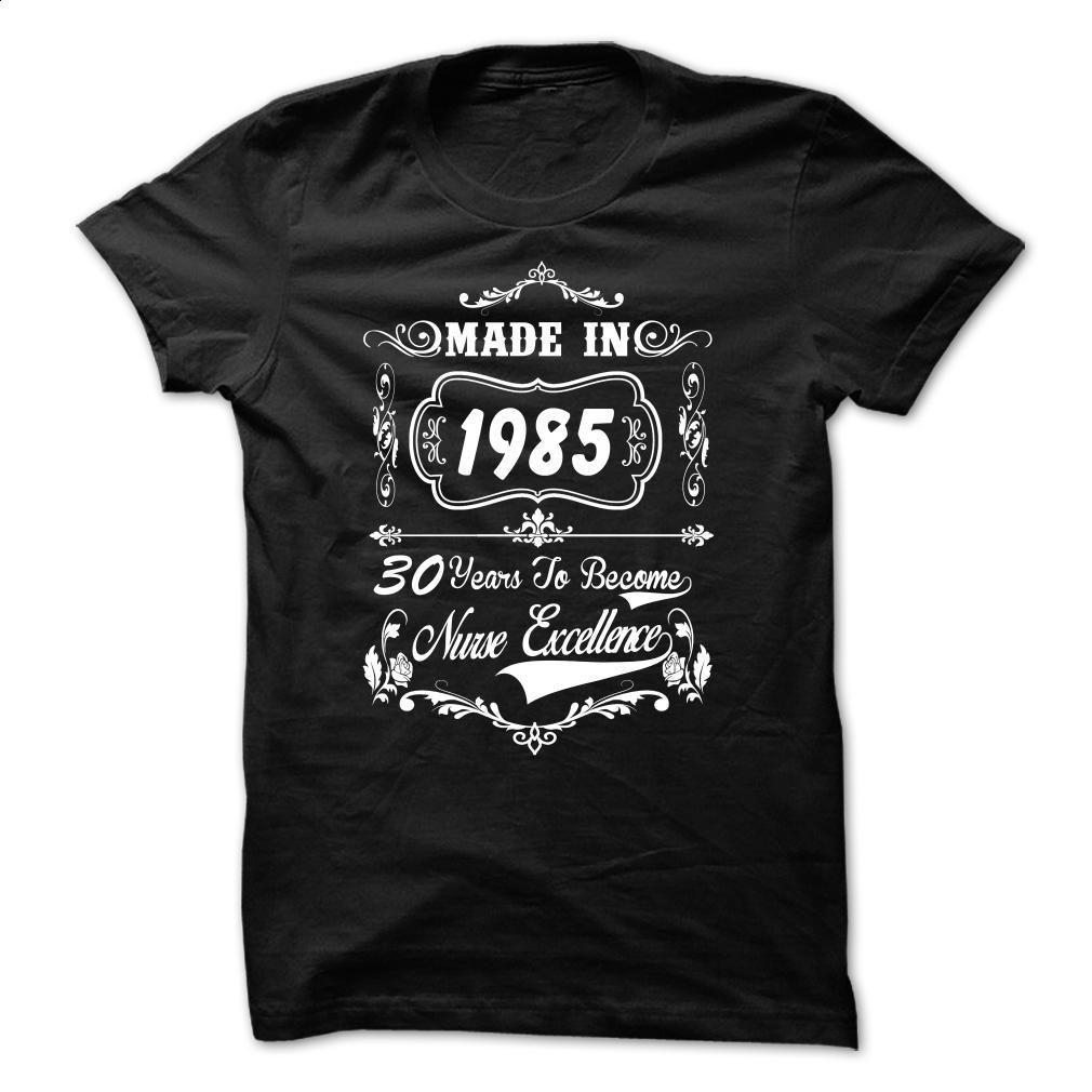 nurse 1985 T Shirts, Hoodies, Sweatshirts - #design t shirt #printed shirts. CHECK PRICE => https://www.sunfrog.com/Funny/nurse-1985.html?id=60505