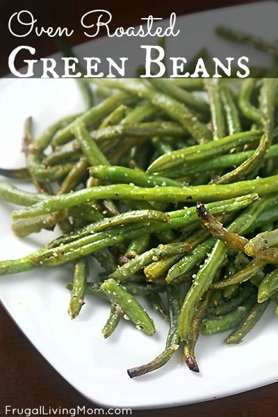 Oven Roasted Green Beans   Recipe   Oven roasted green ...