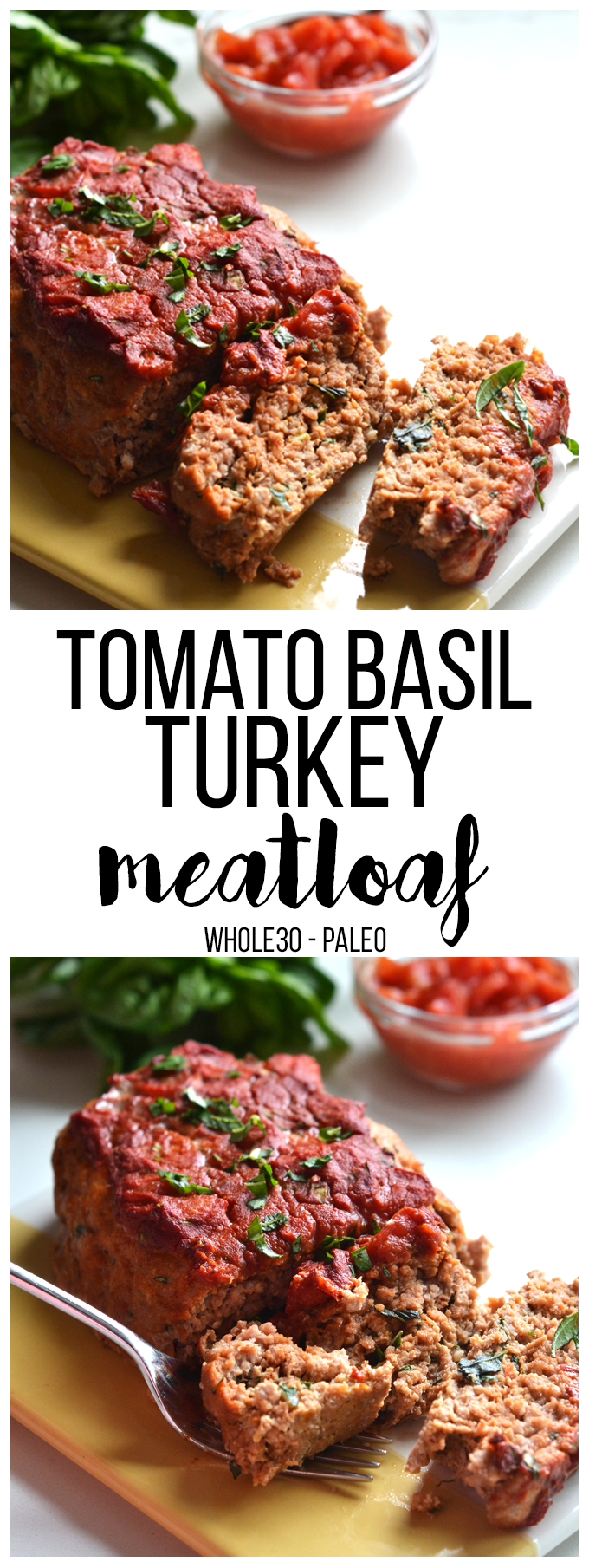 This Tomato Basil Turkey Meatloaf recipe is a perfect whole30 & paleo option that is super easy to throw together for a weeknight dinner! #whole30recipes