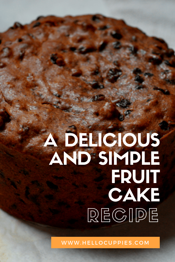 A Delicious Fruit Cake Recipe Hello Cuppies Recipe Fruit Cake Recipe Easy Best Fruit Cake Recipe Fruit Cake Recipe Christmas