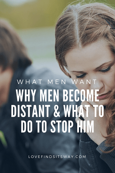 Why Men Become Distant -The Secret Sauce To Get His ...