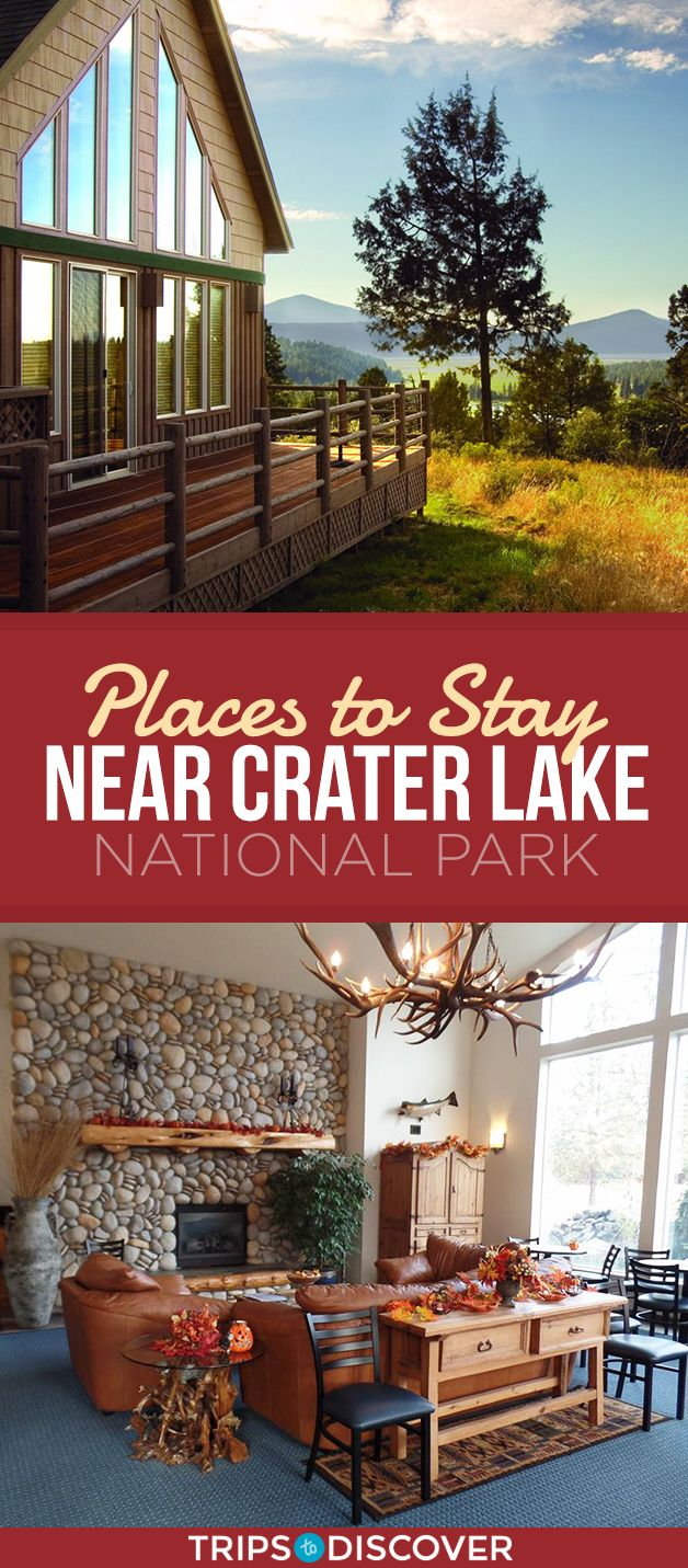 7 Best Places to Stay Near Crater Lake National Park