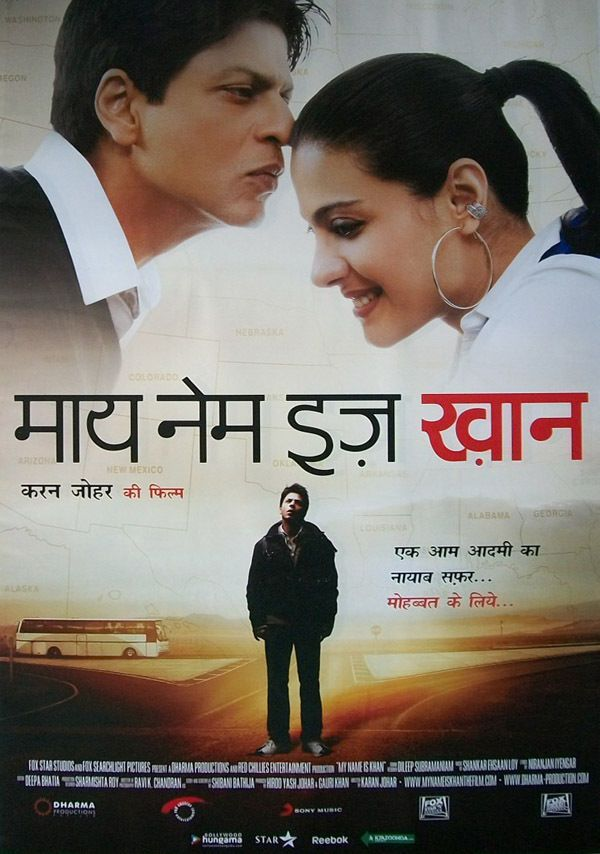 My Name Is Khan 2010 Best Bollywood Movies Bollywood Posters Shahrukh Khan