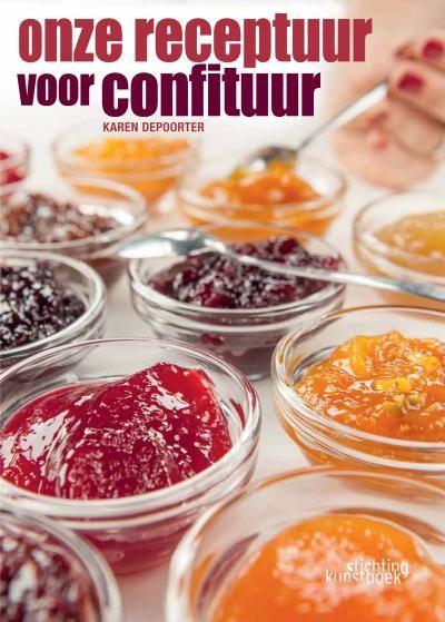 Onze receptuur voor confituur, een boek van Vlaanderen en Karen Depoorter op initiatief van de Week van de Smaak