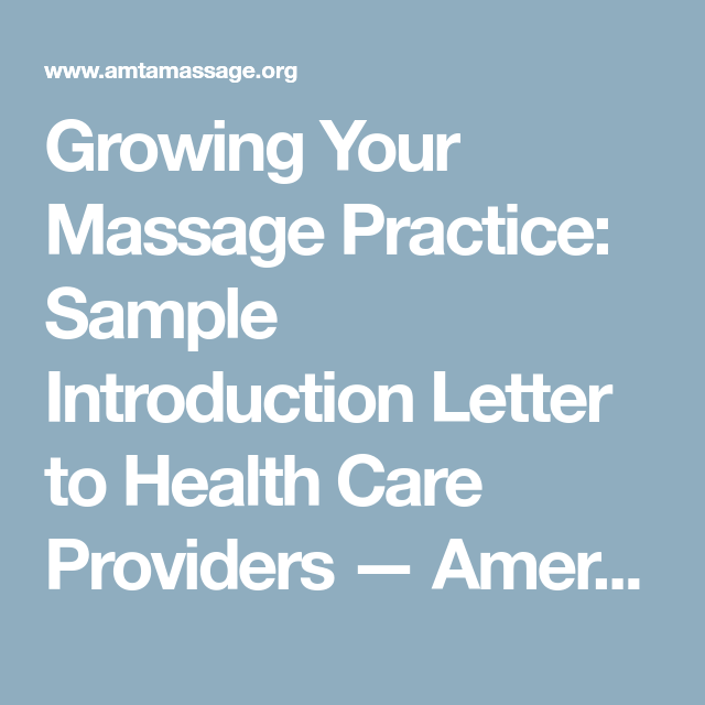 Growing your massage practice sample introduction letter to health growing your massage practice sample introduction letter to health care providers american massage therapy association spiritdancerdesigns Gallery