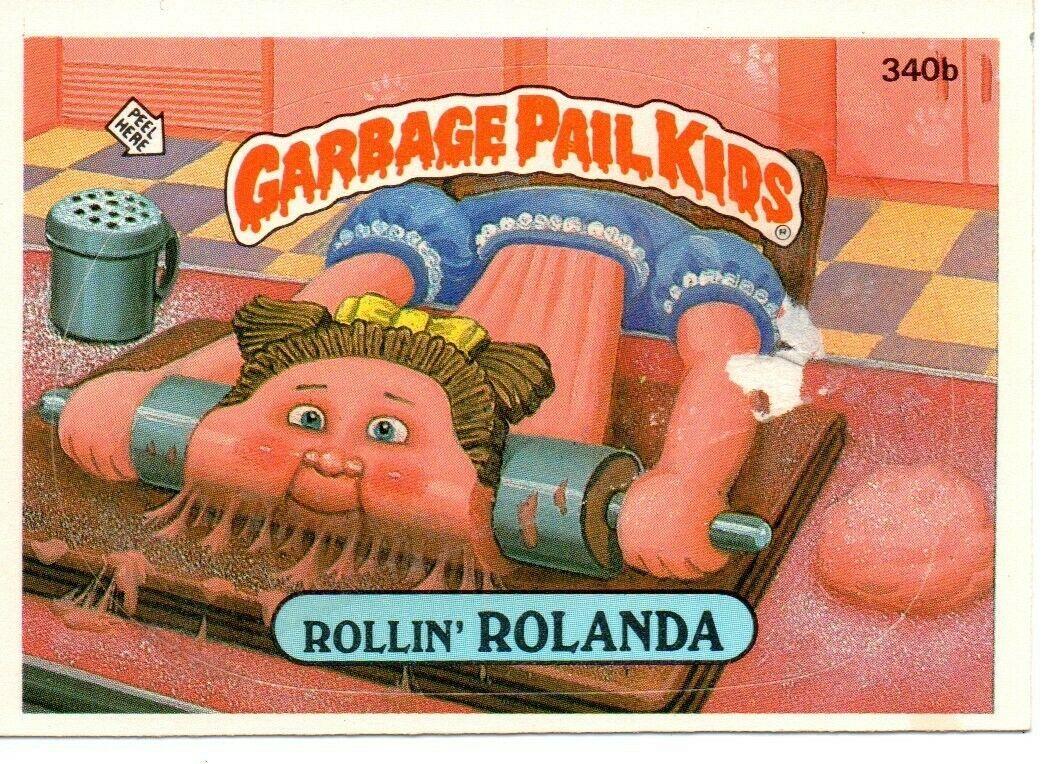 1987 Series 9 Topps Gpk Garbage Pail Kids 340b Rollin Rolanda Garbage Pail Kids Garbage Pail Kids Cards Pail
