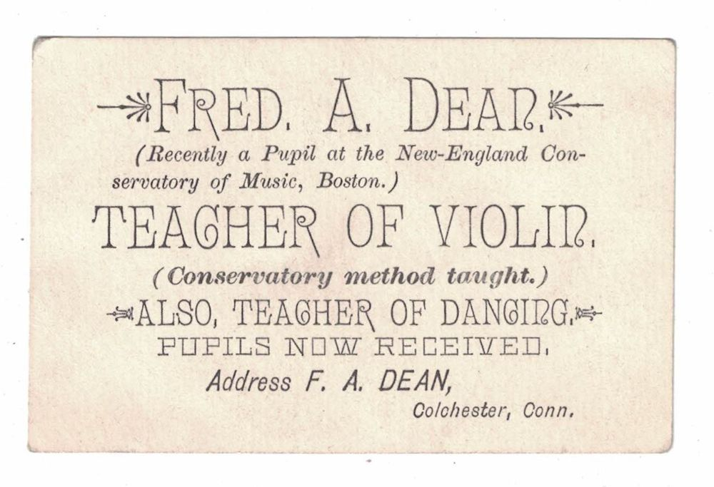 Fred Dean, Violin Teacher - Victorian Business Card Colchester, Conn ...