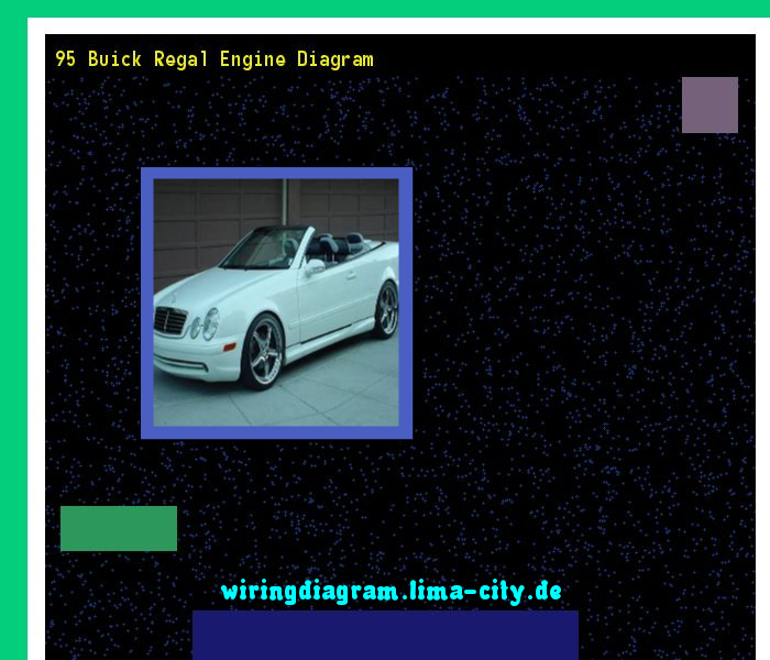 95 buick regal engine diagram wiring diagrams for dummies • 95 buick regal engine diagram wiring diagram 174425 amazing rh com buick regal dashboard removal