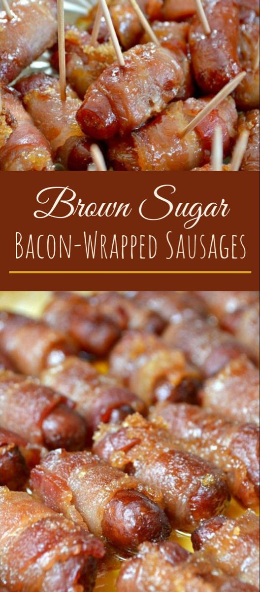 Brown Sugar Bacon-Wrapped Sausages #appetizer #partyfood #brownsugar
