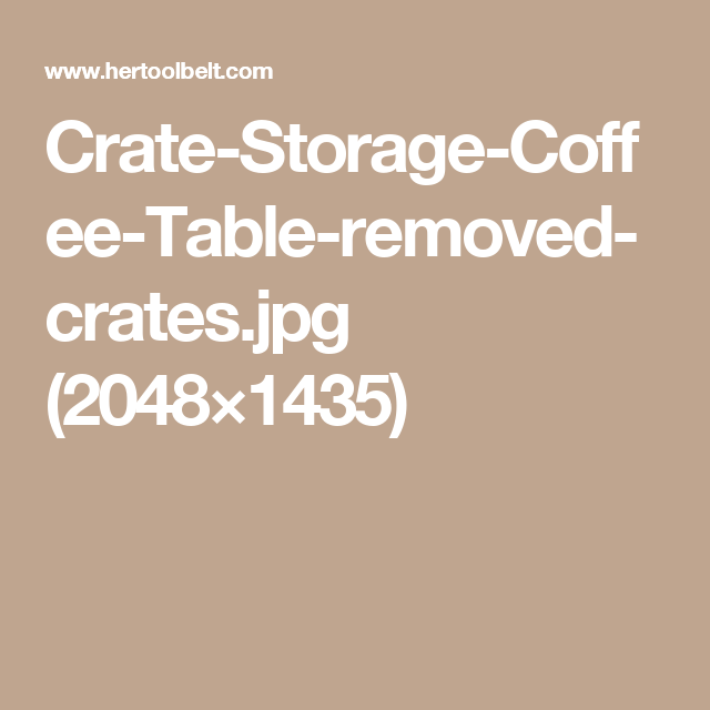 Crate-Storage-Coffee-Table-removed-crates.jpg (2048×1435)
