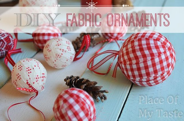 diy fabric ornaments holidays christmas pinterest fabric