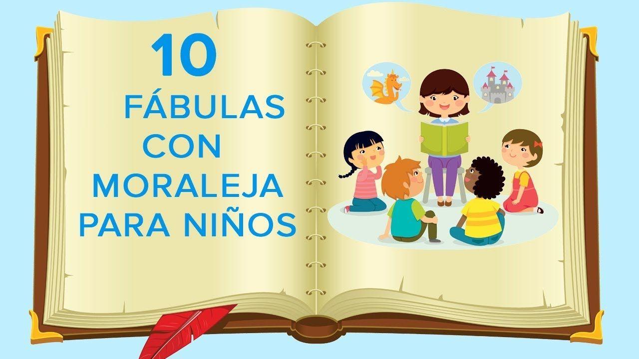 10 Fa Bulas Con Moraleja Para Nia Os Gÿ Cuentos Infantiles Con Valores Youtube Moralejas Para Ninos Cuento Infantiles Fabulas Cortas