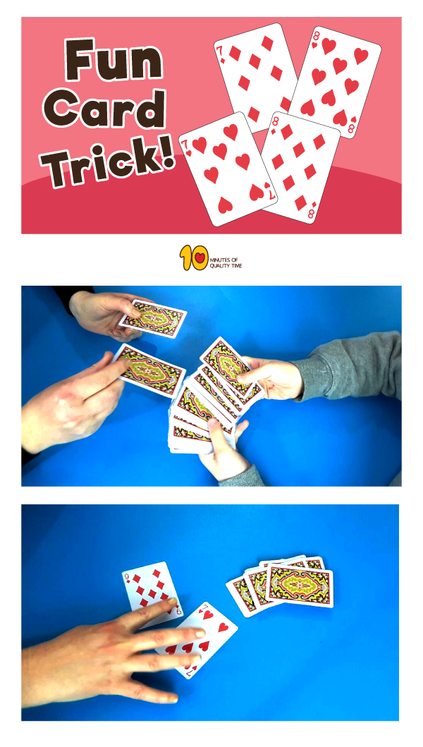 Cool Card Trick 10 Minutes Of Quality Time Magic Tricks For Kids Card Tricks Easy Card Tricks