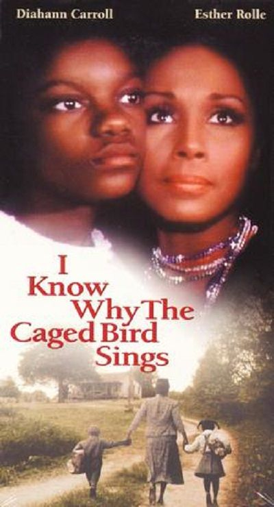 I Know Why The Caged Bird Sings Esther Rolle African American Movies Maya Angelou Books