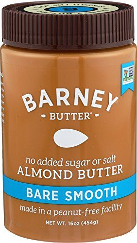 Barney Butter Almond Butter Bare Smooth 16 Ounce Almond Butter Healthy Snacks To Buy Best Almond Butter