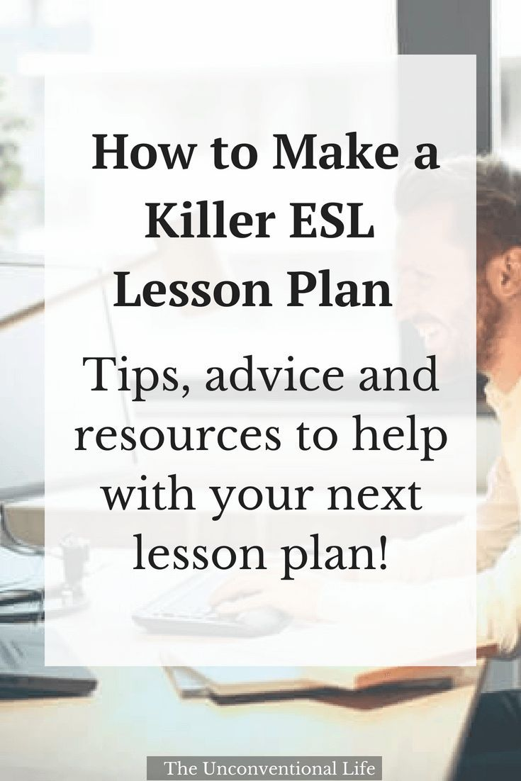 How to Make a Killer ESL Lesson Plan - The Unconventional Life