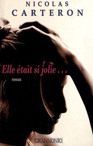 Elle Etait Si Jolie De Nicolas Carteron Book Livre