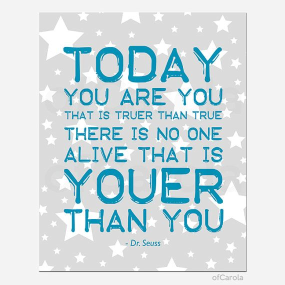 PERSONALIZED Dr Seuss Wall Art Print  Today You Are by ofCarola, $15.00