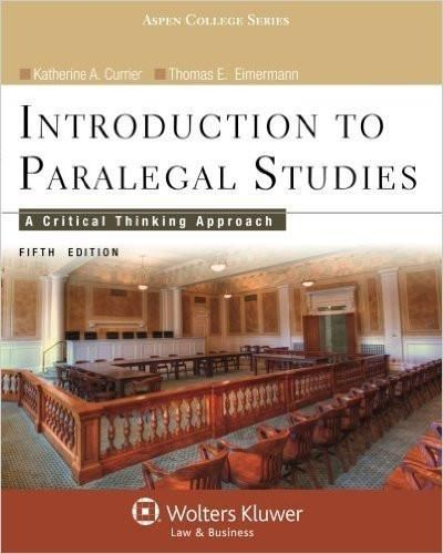 Introduction to paralegal studies a critical thinking approach 5th introduction to paralegal studies a critical thinking approach 5th edition by katherine currier isbn fandeluxe Image collections
