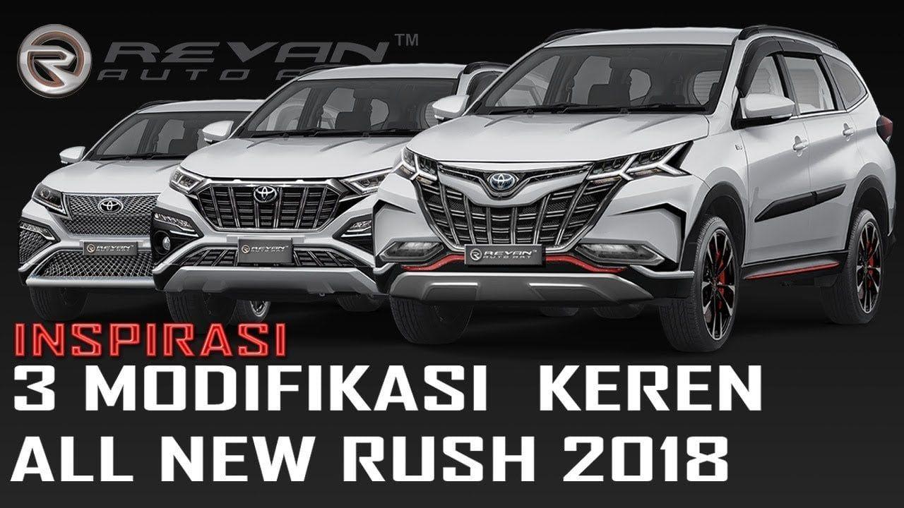 Modifikasi Mobil All New Rush 2018 Modifikasi Mobil Mobil Daihatsu