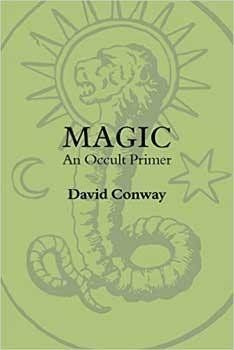 Magic An Occult Primer