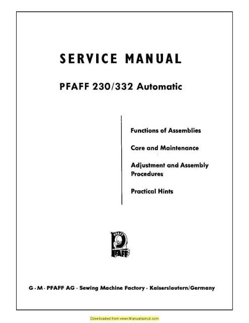 pfaff 230 332 automatic sewing machine service manual pinterest rh pinterest com Pfaff Sewing Machine Manual 461 Pfaff Sewing Machine Parts