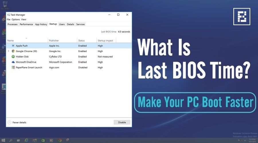 """How To Make Your PC Boot Faster By """"Last BIOS Time"""" Tweaks"""