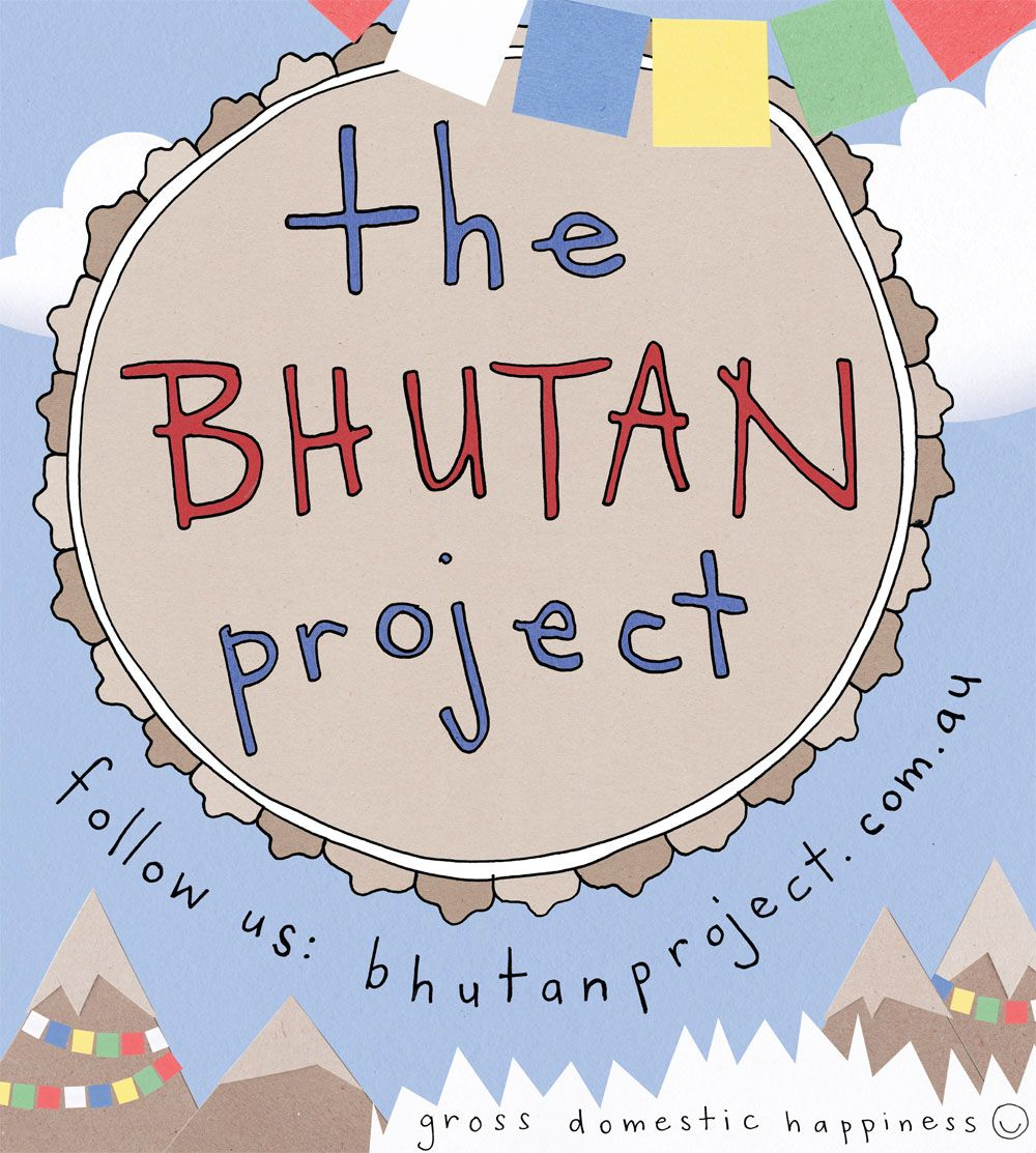 The Bhutan Project. Media on Mars created the Gross National Happiness website follow our journey on www.bhutanproject.com.au #mediaonmars #bhutan