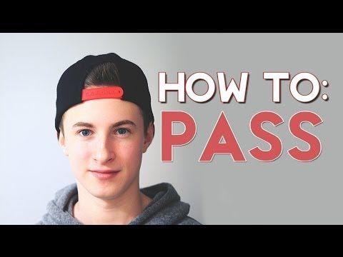 FTM Transgender - HOW TO PASS - YouTube