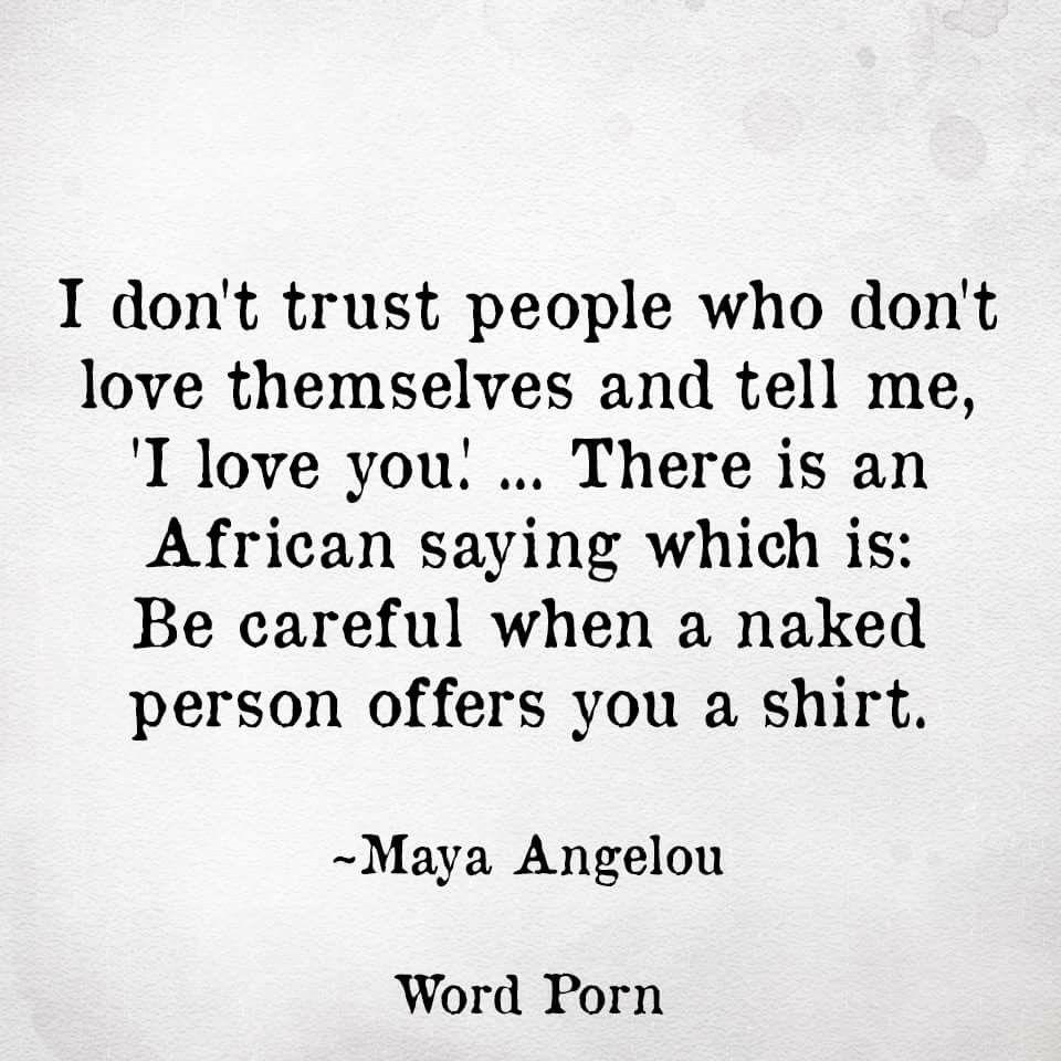Trust Love Maya Angelou Africa Random Things Word Queen Favorite Quotes People Gold