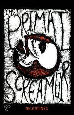 The Primal Screamer Nick Blinko 9781604863314 Boeken Gothic Horror Anarcho Punk Horror Novel