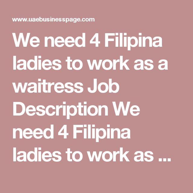We Need  Filipina Ladies To Work As A Waitress Job Description We