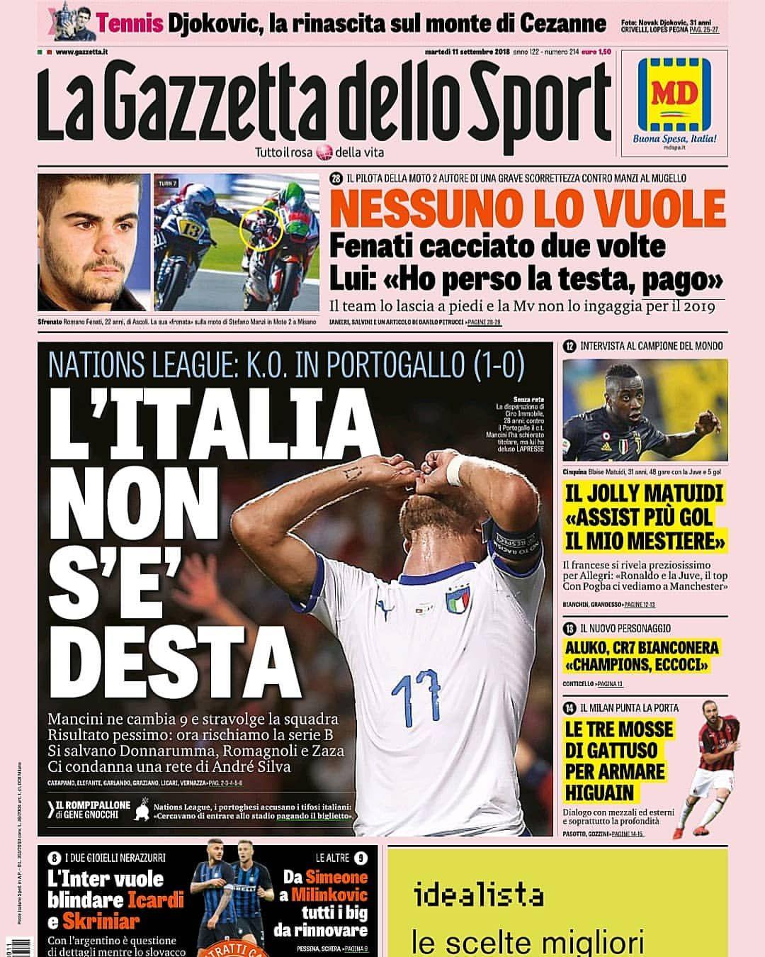 Prima pagina Gazzetta 11/09/2018 ⚽ L'Italia non s'è desta