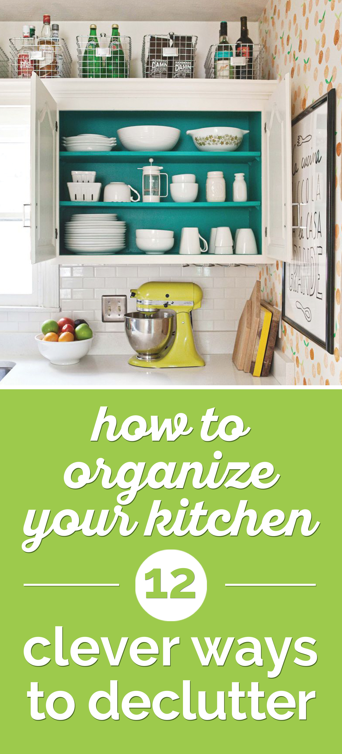 steps in organizing kitchen cabinets how to organize your kitchen 12 clever ways to declutter 26788