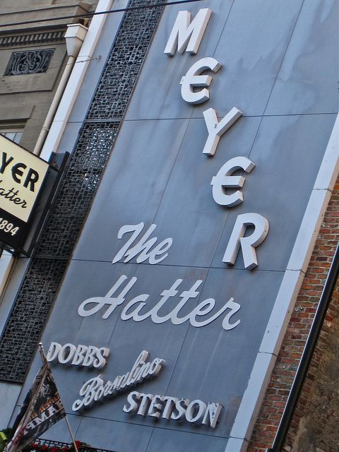 Meyer The Hatter New Orleans La New Orleans French Quarter New Orleans Downtown New Orleans