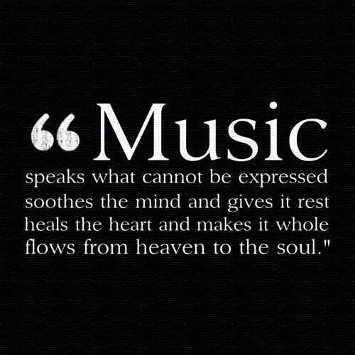 Music Speaks What Cannot Be Expressed Soothes The Minds And Gives