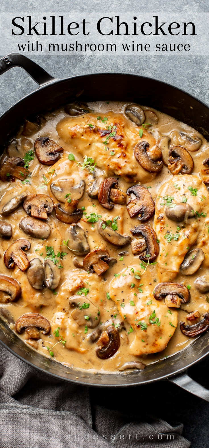 Skillet Chicken and Mushroom Wine Sauce - Saving Room for Dessert