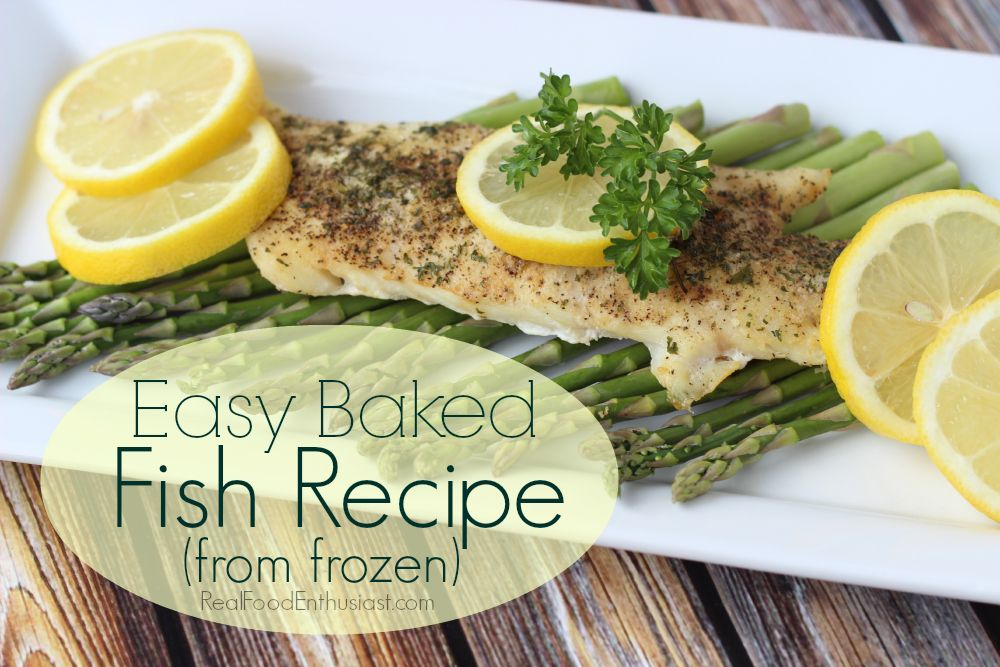 Easy baked frozen fish recipe frozen the lemons and for How do you bake fish