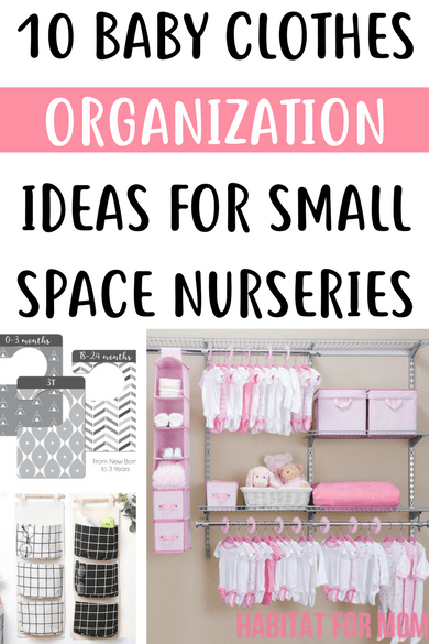 10 Baby Clothes Organization Idea For Small Space Nurseries Organization Hacks Org With Images Small Space Nursery Clothes Organization Small Space Baby Clothes Storage