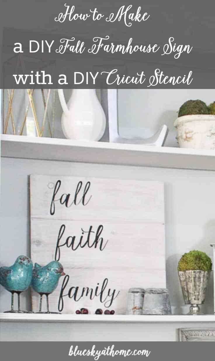 Diy fall farmhouse sign with diy cricut stencil learn how