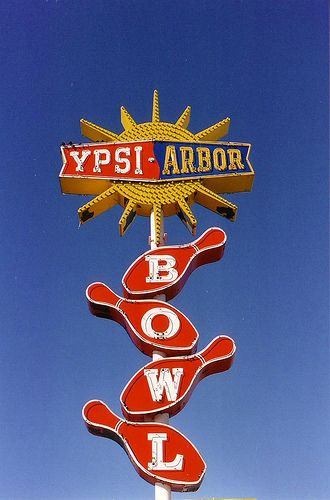 The Allee Willis Museum of Kitsch » YPSI-ARBOR NEON SIGN… | Bowling ...