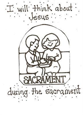 LDS Nursery Color Pages: 40 - The Sacrament Helps Me Think About ...