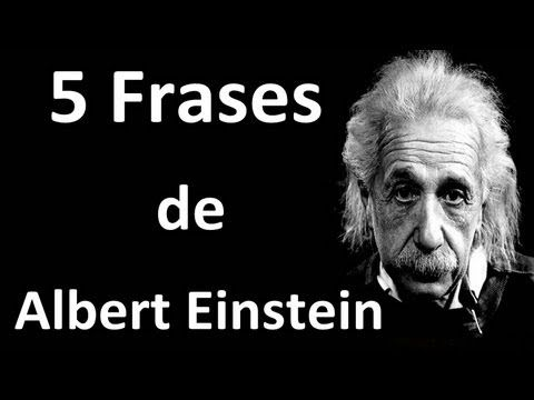 5 Frases De Albert Einstein Youtube 5 Frases Youtube Thoughts