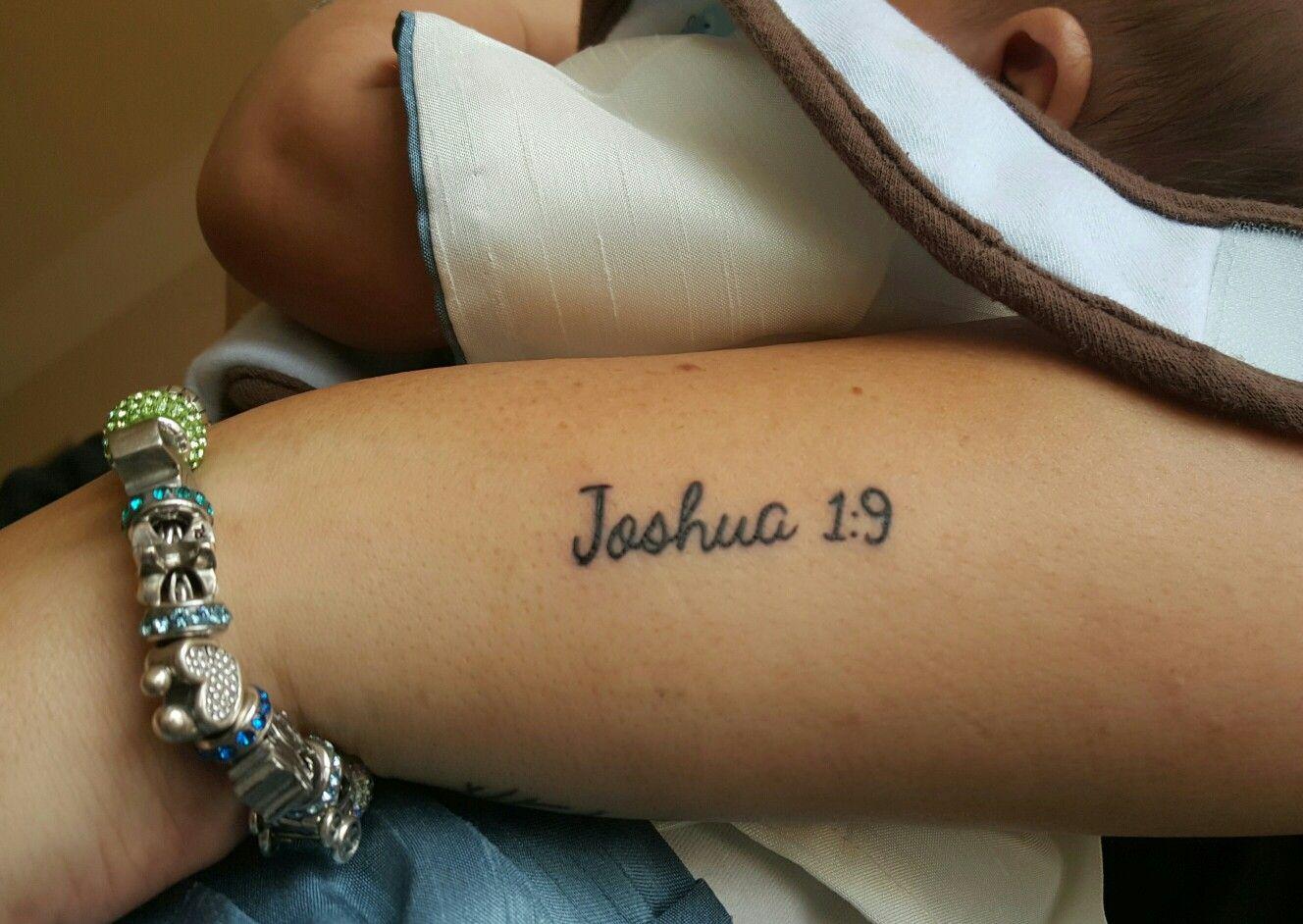Joshua 1 9 Joshua 1 9 Tattoo Mini Tattoos Tattoos For Women