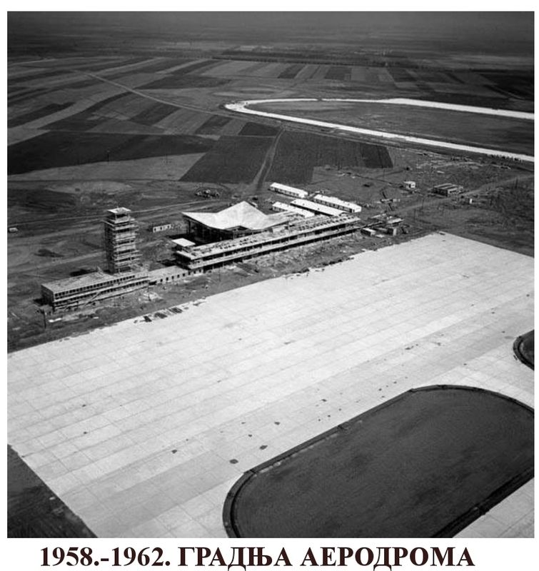 The Construction Of Belgrade Airport From 1958 To 1962
