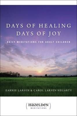 Days Of Healing, Days Of Joy ~ Paperback / softback ~ Earnie Larsen #innocentparents
